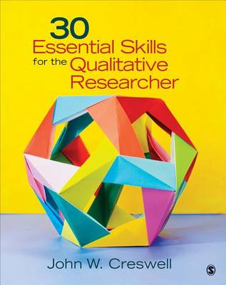 30 Essential Skills for the Qualitative Researcher (Paperback)