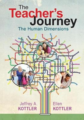 The Teacher's Journey: The Human Dimensions (Paperback)