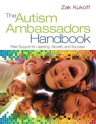 The Autism Ambassadors Handbook: Peer Support for Learning, Growth, and Success (Paperback)