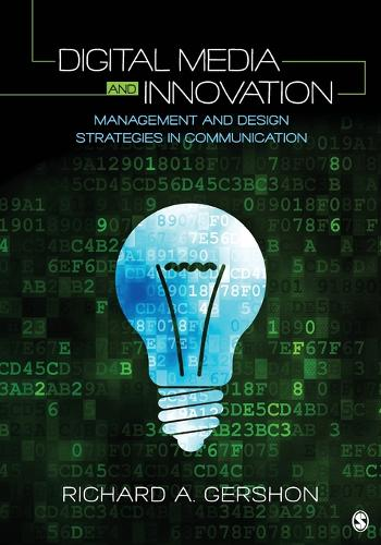 Digital Media and Innovation: Management and Design Strategies in Communication (Paperback)