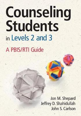 Counseling Students in Levels 2 and 3: A PBIS/RTI Guide (Paperback)