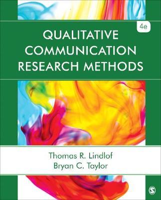 Qualitative Communication Research Methods (Paperback)