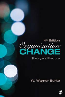 Organization Change: Theory and Practice - Foundations for Organizational Science series (Paperback)