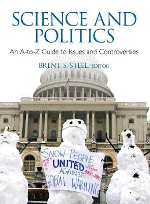 Science and Politics: An A-to-Z Guide to Issues and Controversies (Hardback)