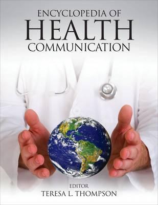 Encyclopedia of Health Communication (Hardback)