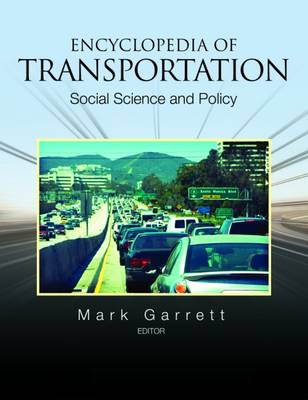 Encyclopedia of Transportation: Social Science and Policy (Hardback)