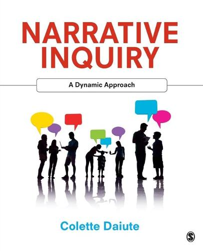 Narrative Inquiry: A Dynamic Approach (Paperback)