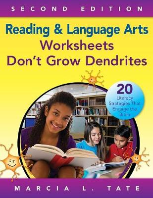 Reading and Language Arts Worksheets Don't Grow Dendrites: 20 Literacy Strategies That Engage the Brain (Paperback)