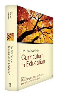 The SAGE Guide to Curriculum in Education (Hardback)