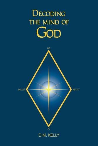 Decoding the Mind of God (Paperback)
