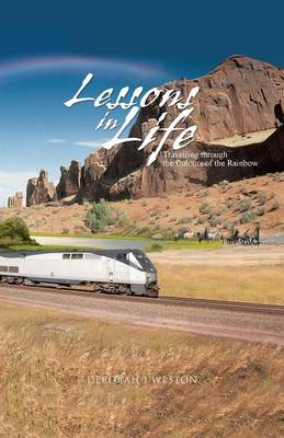 Lessons in Life: Travelling Through the Colours of the Rainbow (Paperback)