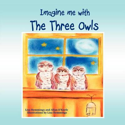 Imagine Me with the Three Owls (Paperback)