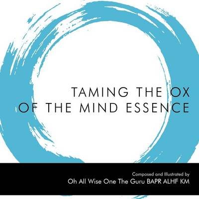 Taming the Ox of the Mind Essence (Paperback)