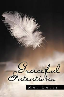 Graceful Intentions (Paperback)