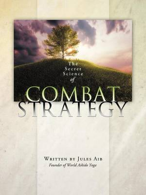 The Secret Science of Combat Strategy (Paperback)