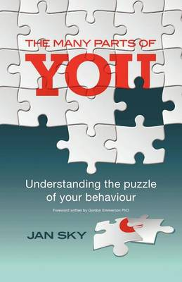 The Many Parts of You: Understanding the Puzzle of Your Behaviour (Paperback)