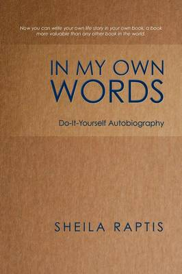 In My Own Words: Do-It-Yourself Autobiography (Paperback)