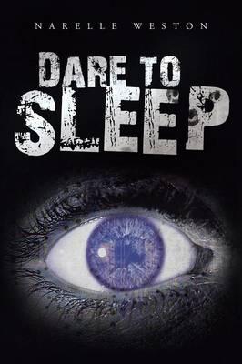 Dare to Sleep (Paperback)