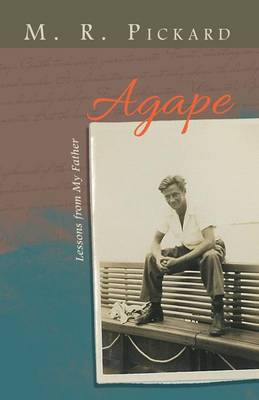Agape: Lessons from My Father (Paperback)