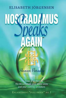 Nostradamus Speaks Again: Heaven Paradise (Hardback)