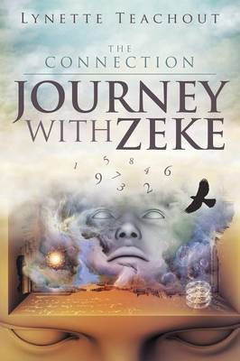 Journey with Zeke: The Connection (Paperback)