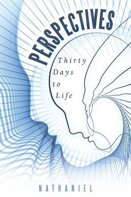 Perspectives: Thirty Days to Life (Paperback)
