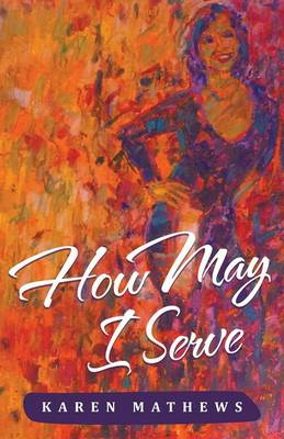 How May I Serve (Paperback)