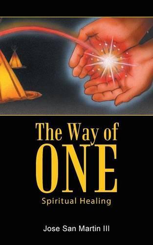 The Way of One: Spiritual Healing (Paperback)
