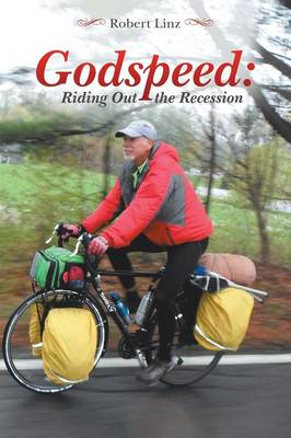 Godspeed: Riding Out the Recession (Paperback)