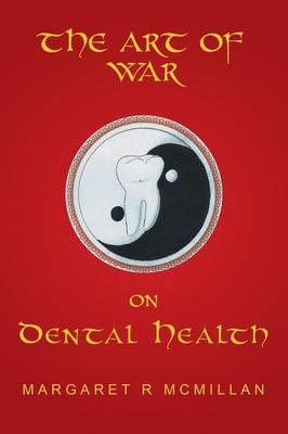 The Art of War on Dental Health (Paperback)