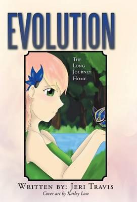 Evolution: The Long Journey Home (Hardback)