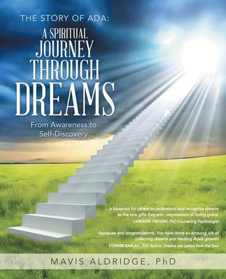 The Story of ADA: A Spiritual Journey Through Dreams: From Awareness to Self-Discovery (Paperback)