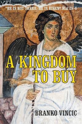 A Kingdom to Buy (Paperback)