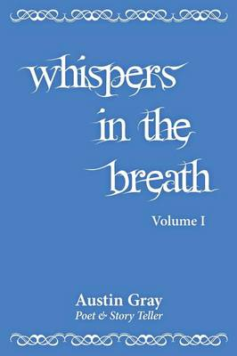 Whispers in the Breath (Paperback)