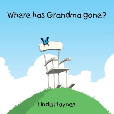 Where Has Grandma Gone? (Paperback)