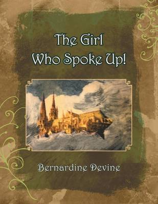 The Girl Who Spoke Up (Paperback)