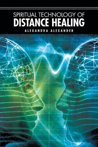 Spiritual Technology of Distance Healing (Paperback)