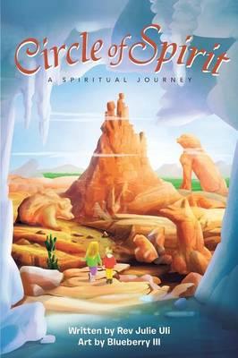 Circle of Spirit: A Spiritual Journey (Paperback)