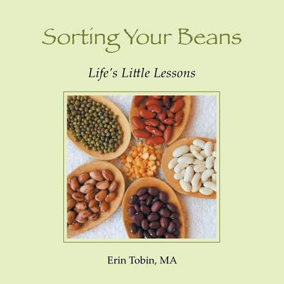 Sorting Your Beans: Life's Little Lessons (Paperback)