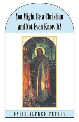You Might Be a Christian and Not Even Know It! (Paperback)