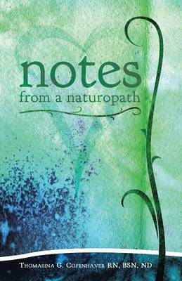 Notes from a Naturopath (Paperback)