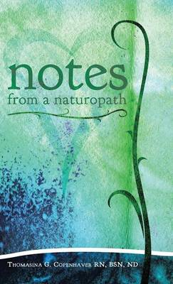 Notes from a Naturopath (Hardback)