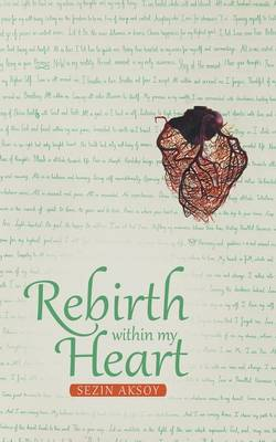 Rebirth Within My Heart (Paperback)