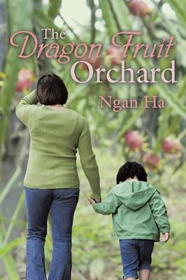 The Dragon Fruit Orchard (Paperback)