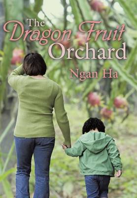 The Dragon Fruit Orchard (Hardback)