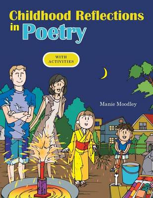 Childhood Reflections in Poetry: With Activities (Paperback)