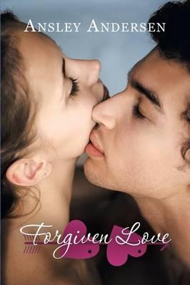 Forgiven Love (Paperback)