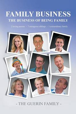Family Business: The Business of Being Family (Paperback)