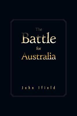 The Battle for Australia (Paperback)