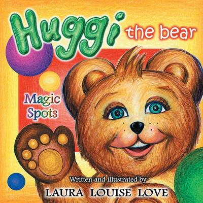 Huggi the Bear: Magic Spots (Paperback)